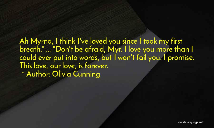 Love You Forever More Quotes By Olivia Cunning