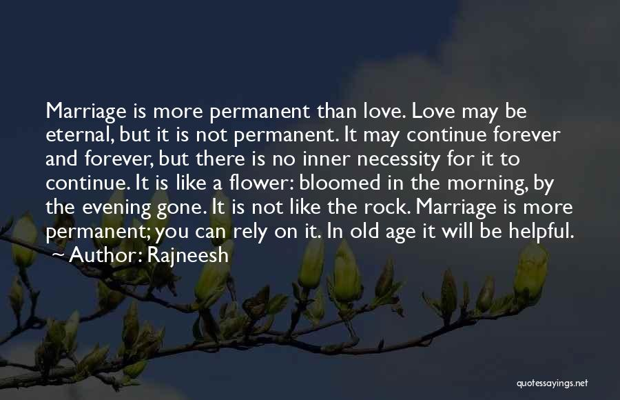 Love You Forever More Quotes By Rajneesh