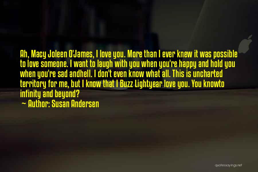 Love You Forever More Quotes By Susan Andersen
