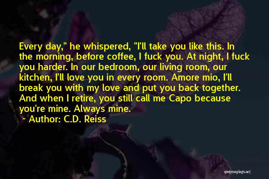 Love You Like Coffee Quotes By C.D. Reiss