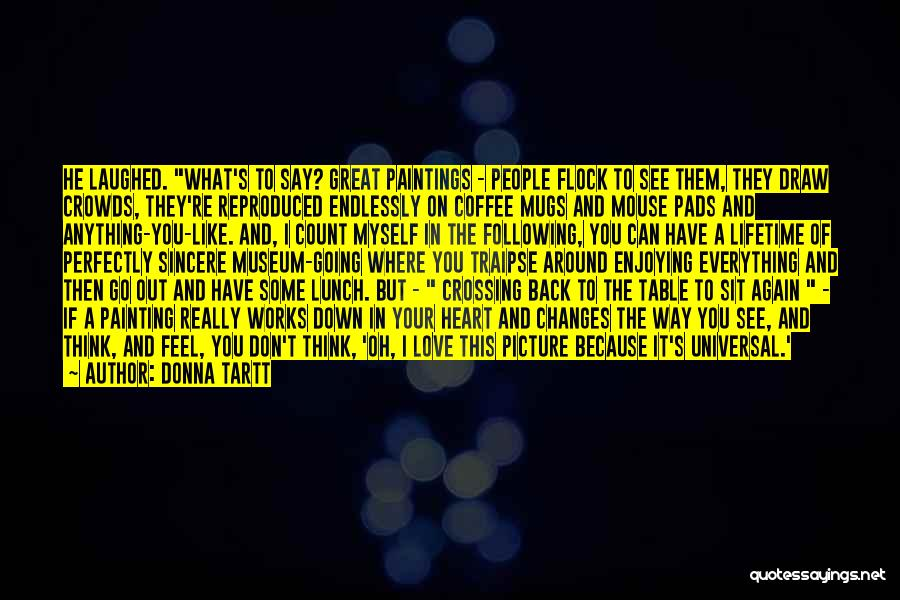 Love You Like Coffee Quotes By Donna Tartt