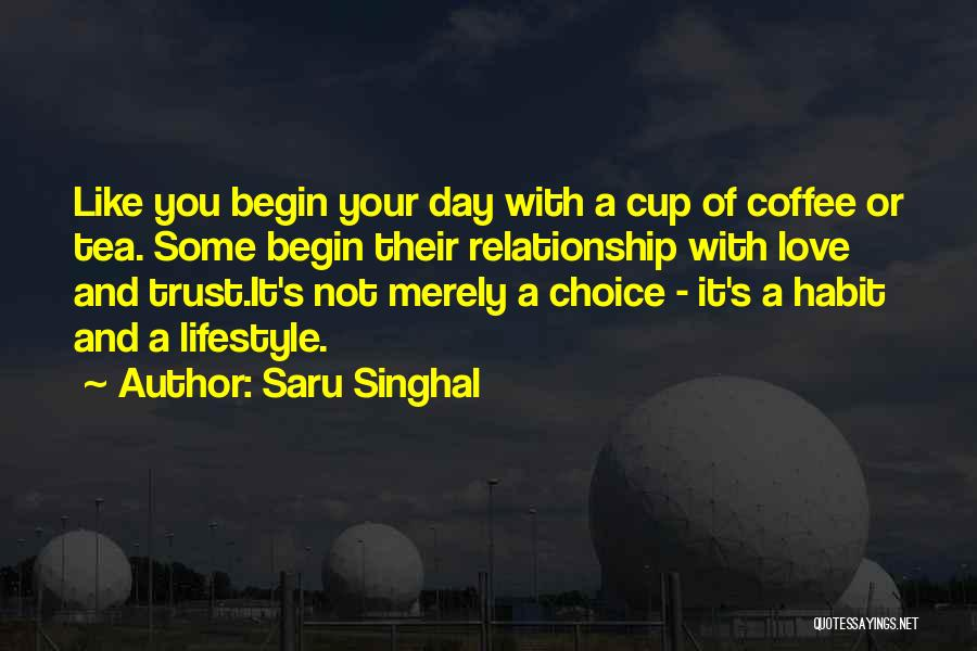 Love You Like Coffee Quotes By Saru Singhal