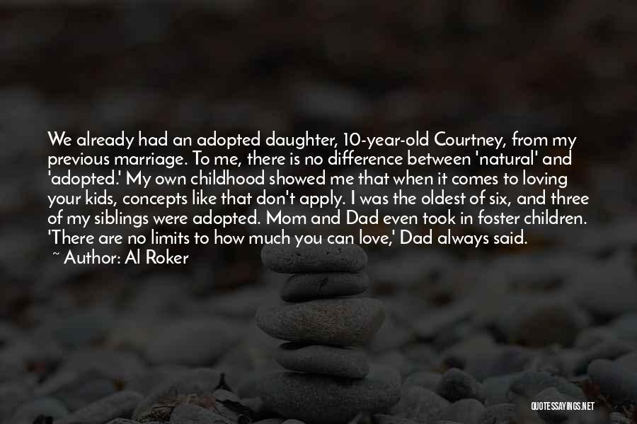 Love You Mom Dad Quotes By Al Roker