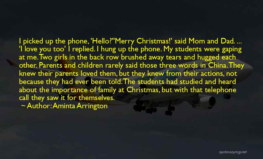 Love You Mom Dad Quotes By Aminta Arrington