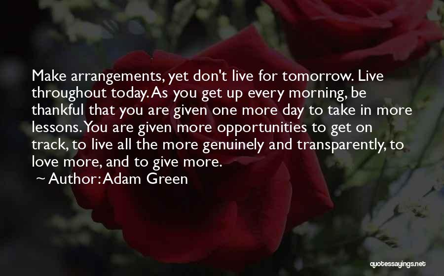 Love You More Today Quotes By Adam Green