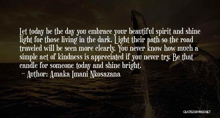 Love You More Today Quotes By Amaka Imani Nkosazana