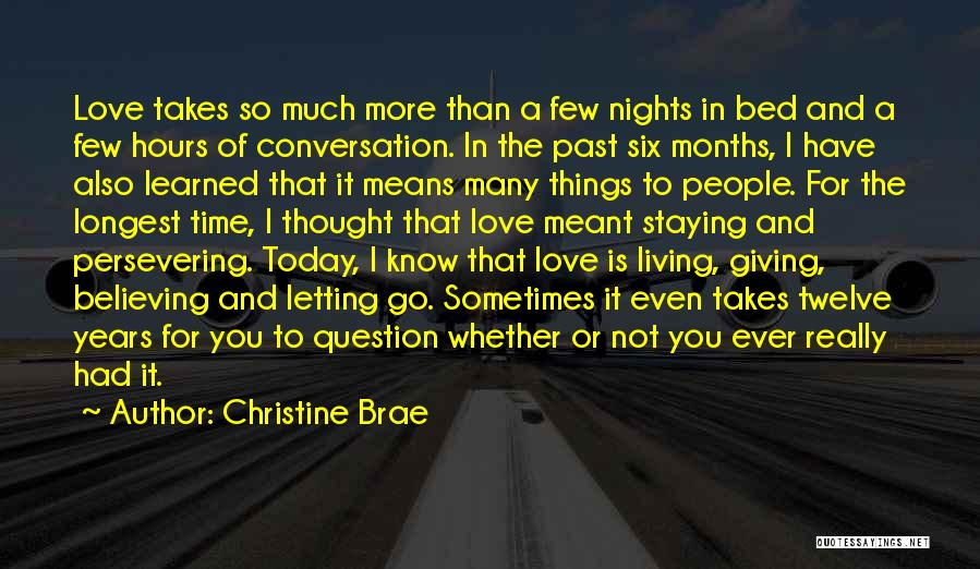 Love You More Today Quotes By Christine Brae