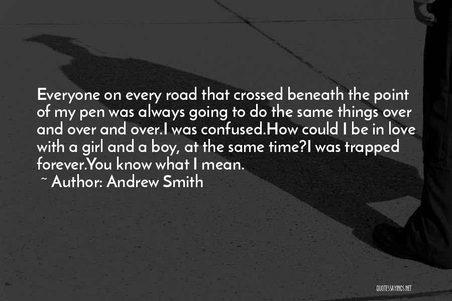 Love You My Boy Quotes By Andrew Smith