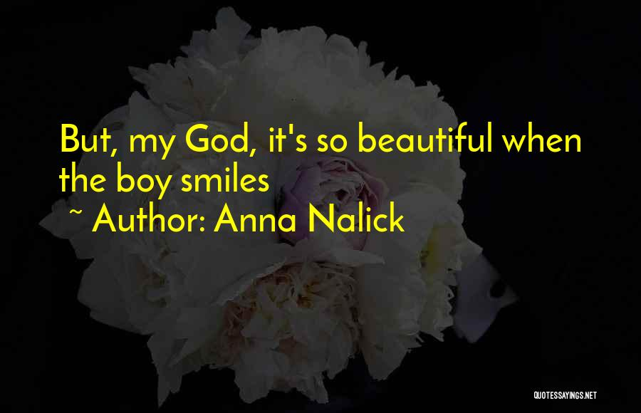 Love You My Boy Quotes By Anna Nalick