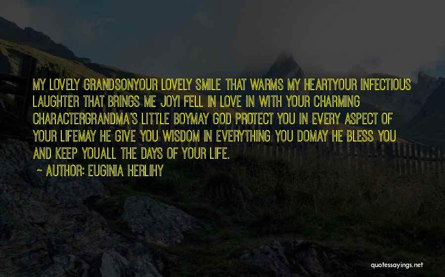 Love You My Boy Quotes By Euginia Herlihy