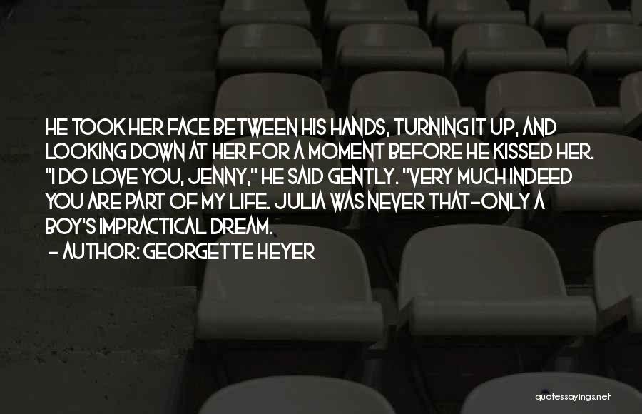 Love You My Boy Quotes By Georgette Heyer