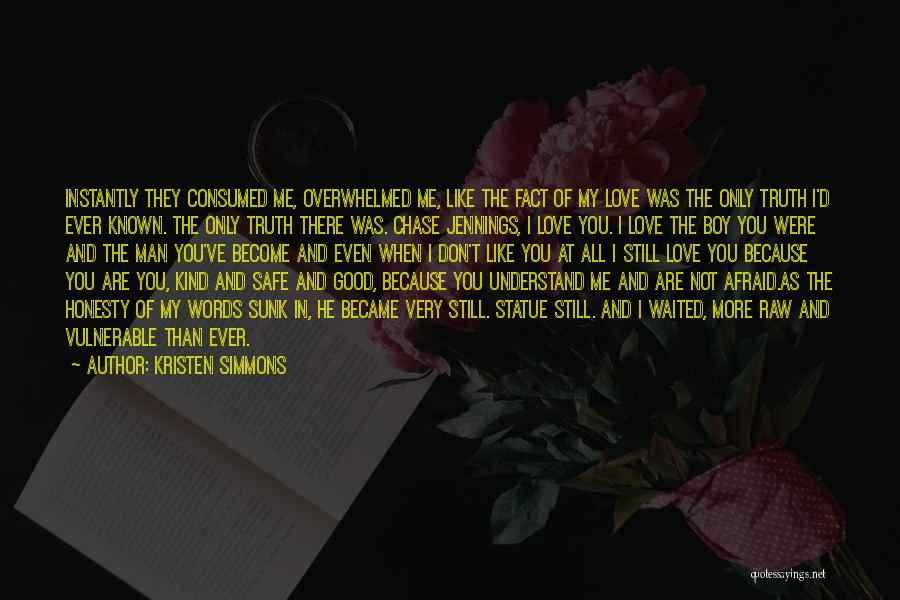 Love You My Boy Quotes By Kristen Simmons