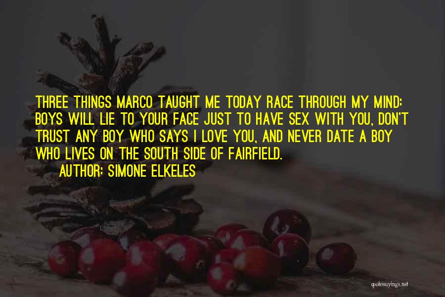 Love You My Boy Quotes By Simone Elkeles
