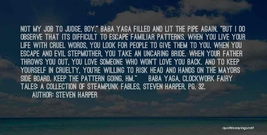 Love You My Boy Quotes By Steven Harper