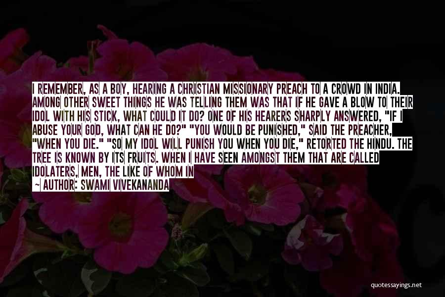 Love You My Boy Quotes By Swami Vivekananda