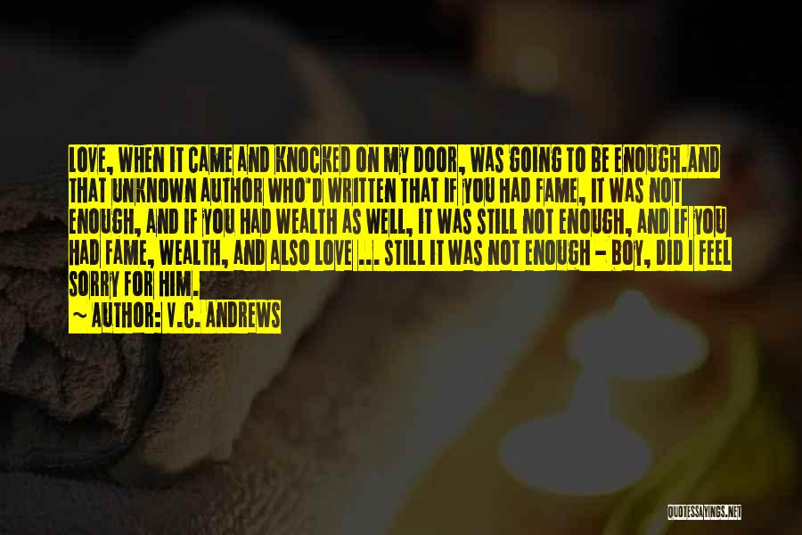Love You My Boy Quotes By V.C. Andrews