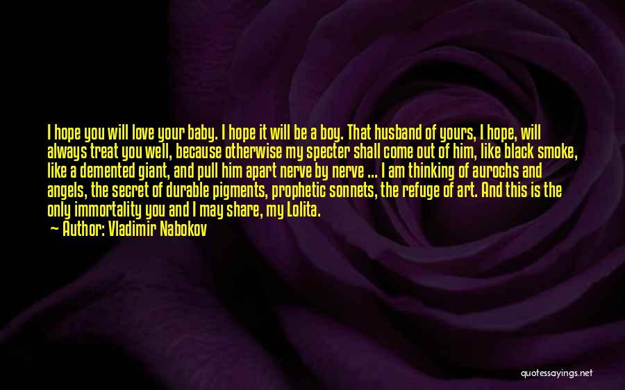 Love You My Boy Quotes By Vladimir Nabokov