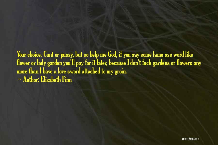 Love You My Lady Quotes By Elizabeth Finn