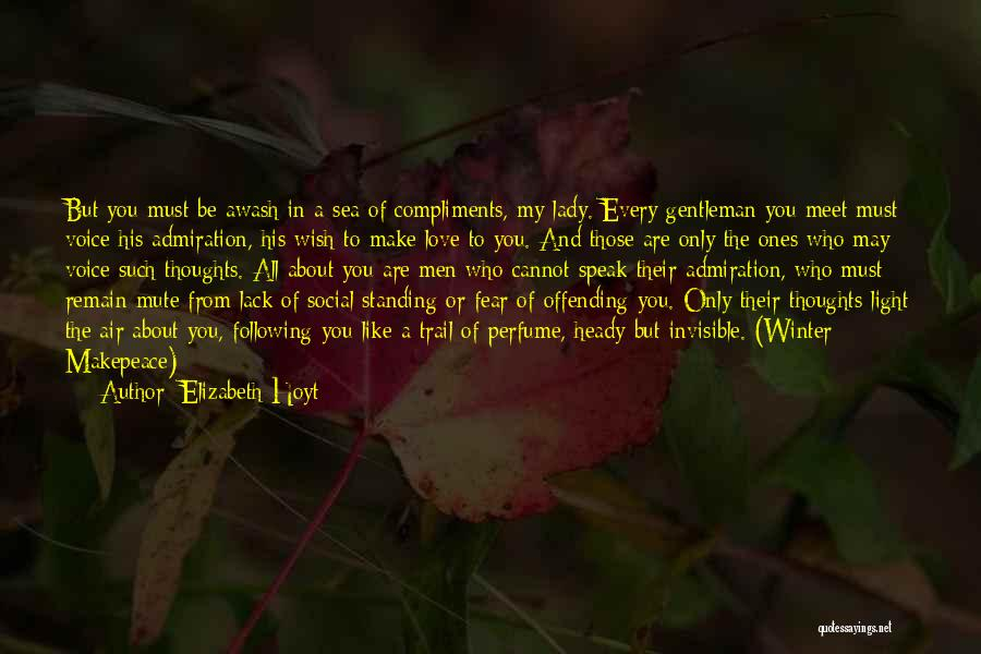 Love You My Lady Quotes By Elizabeth Hoyt