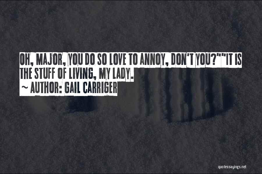Love You My Lady Quotes By Gail Carriger