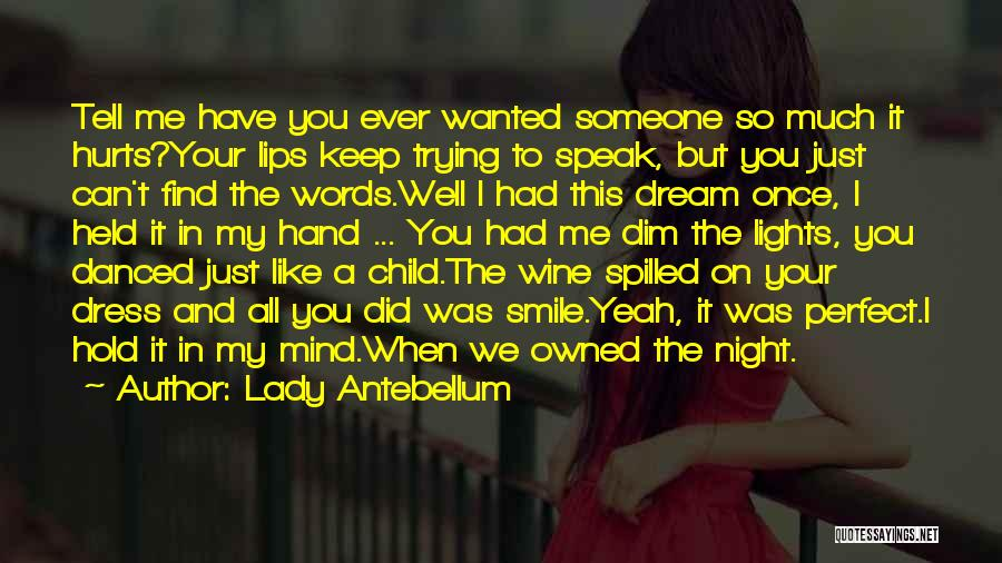 Love You My Lady Quotes By Lady Antebellum