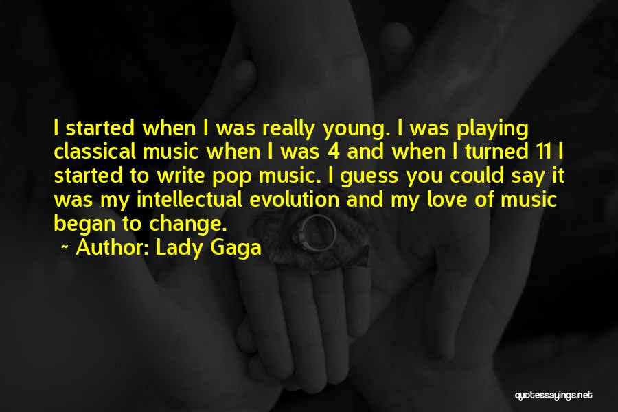 Love You My Lady Quotes By Lady Gaga