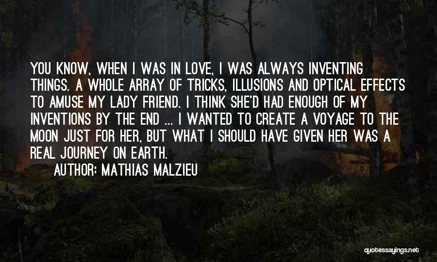 Love You My Lady Quotes By Mathias Malzieu