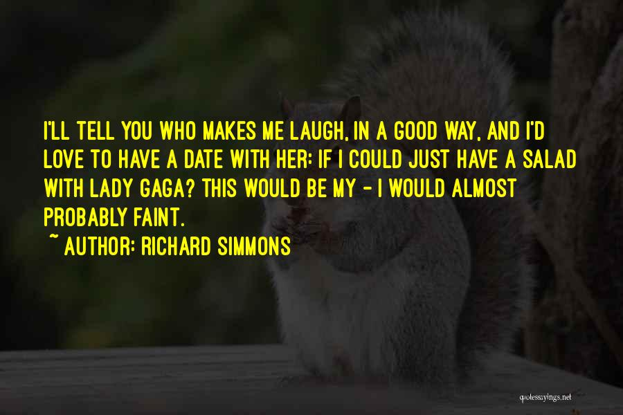 Love You My Lady Quotes By Richard Simmons