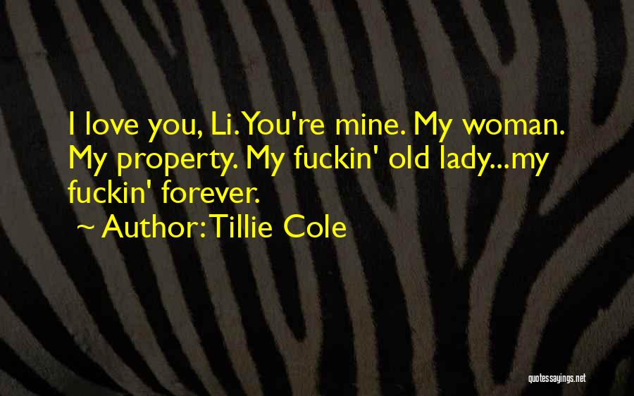 Love You My Lady Quotes By Tillie Cole
