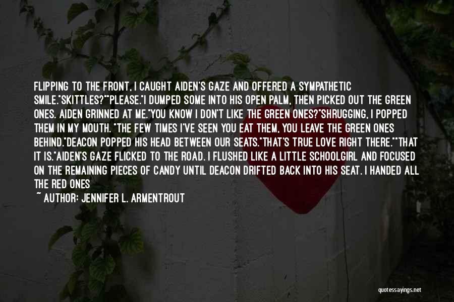 Love You Please Don't Leave Me Quotes By Jennifer L. Armentrout
