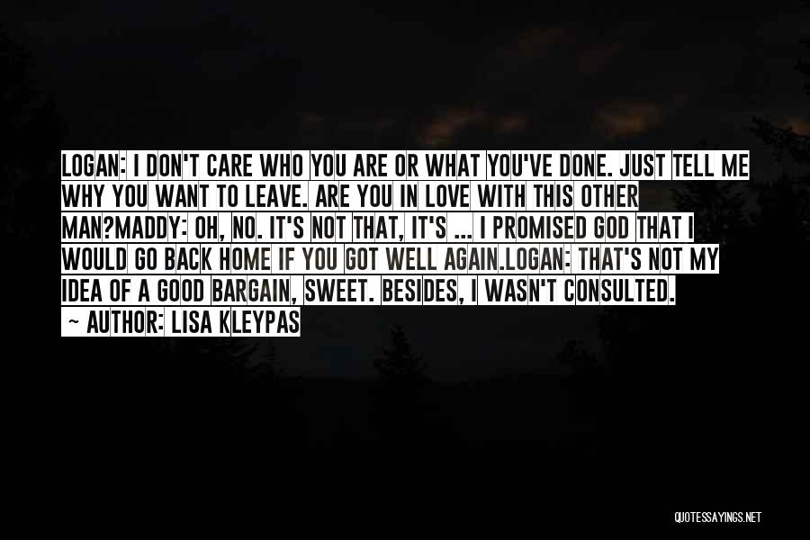 Love You Please Don't Leave Me Quotes By Lisa Kleypas