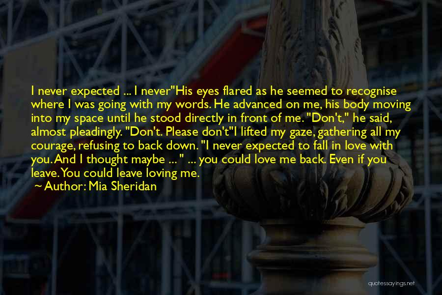 Love You Please Don't Leave Me Quotes By Mia Sheridan