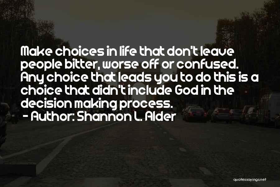 Love You Please Don't Leave Me Quotes By Shannon L. Alder