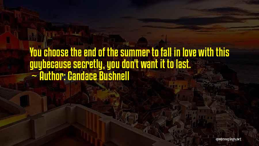 Love You Secretly Quotes By Candace Bushnell