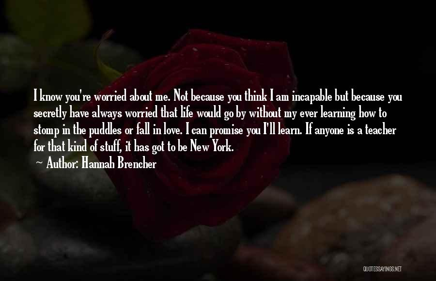 Love You Secretly Quotes By Hannah Brencher