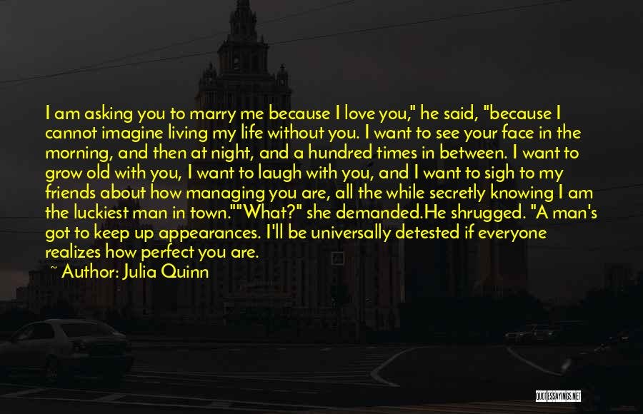 Love You Secretly Quotes By Julia Quinn
