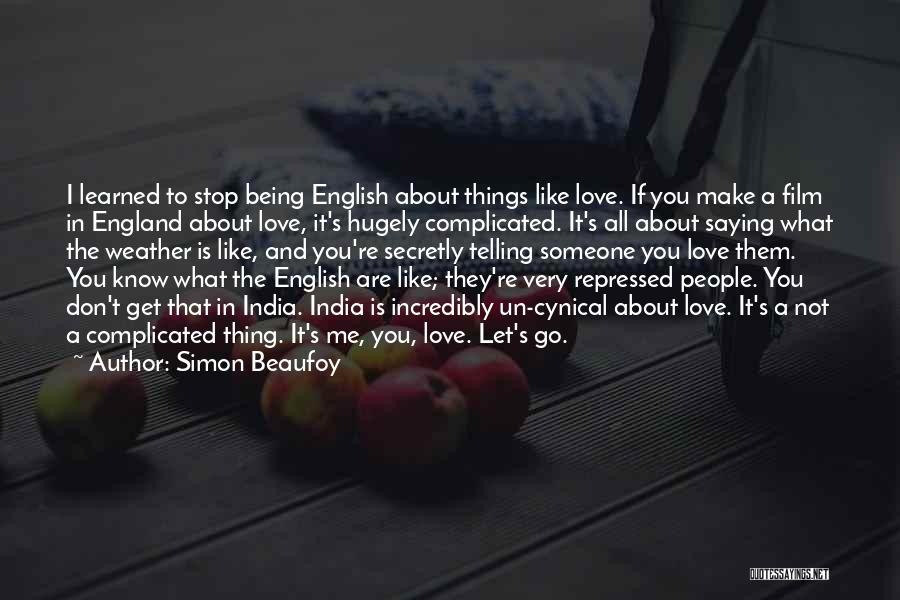 Love You Secretly Quotes By Simon Beaufoy