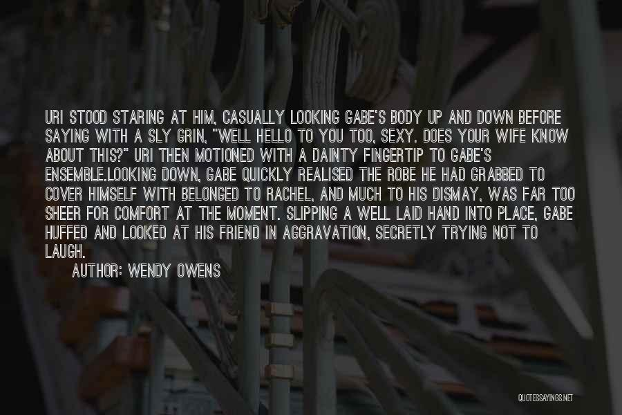 Love You Secretly Quotes By Wendy Owens