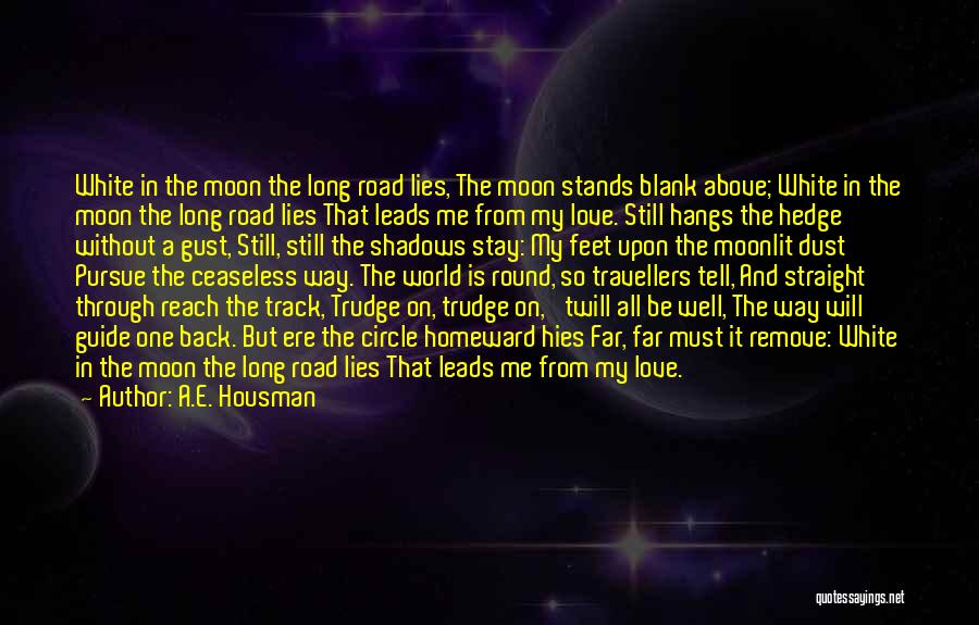 Love You To The Moon And Back Quotes By A.E. Housman
