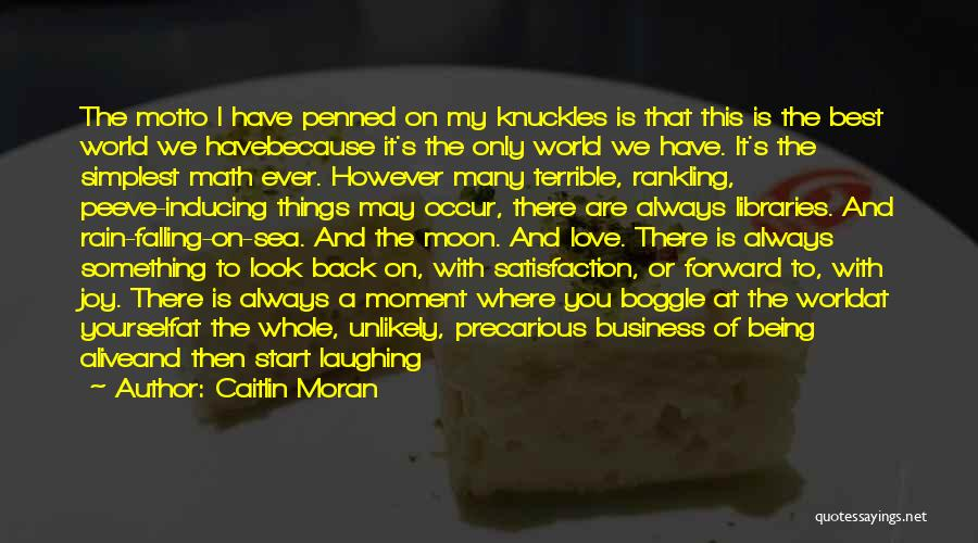 Love You To The Moon And Back Quotes By Caitlin Moran
