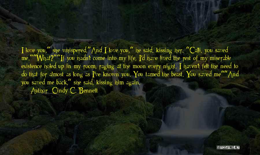 Love You To The Moon And Back Quotes By Cindy C. Bennett