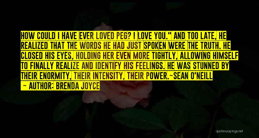 Love You Too Quotes By Brenda Joyce