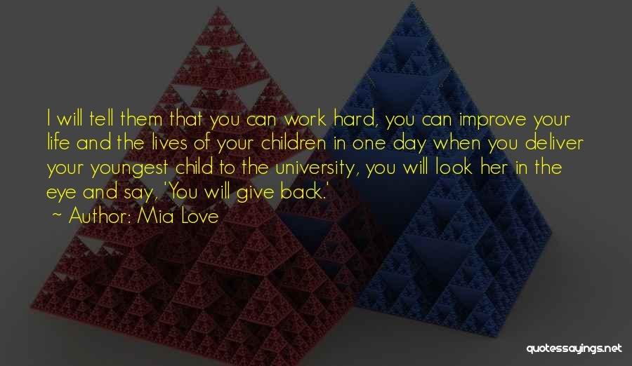 Love Your Day Quotes By Mia Love