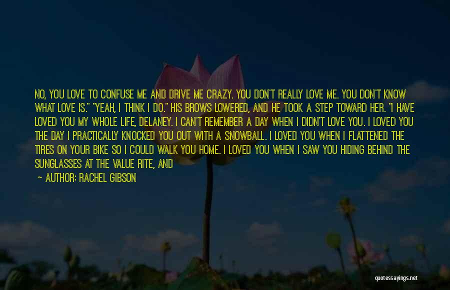 Love Your Day Quotes By Rachel Gibson