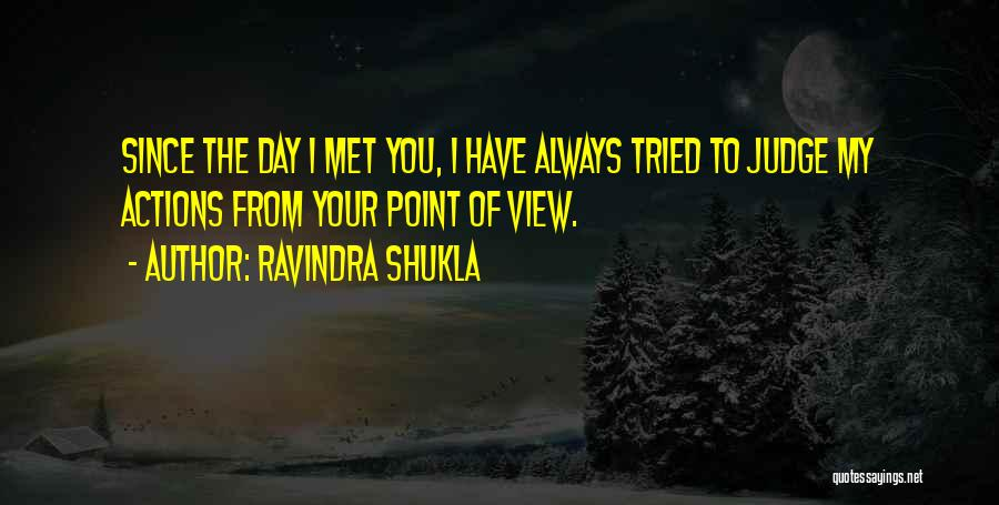 Love Your Day Quotes By Ravindra Shukla