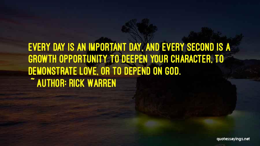 Love Your Day Quotes By Rick Warren