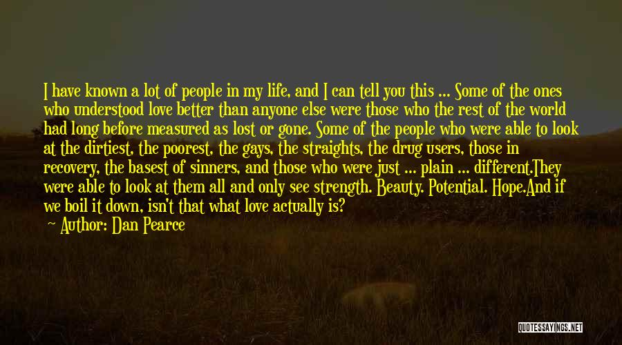 Love Yourself Before Anyone Else Quotes By Dan Pearce