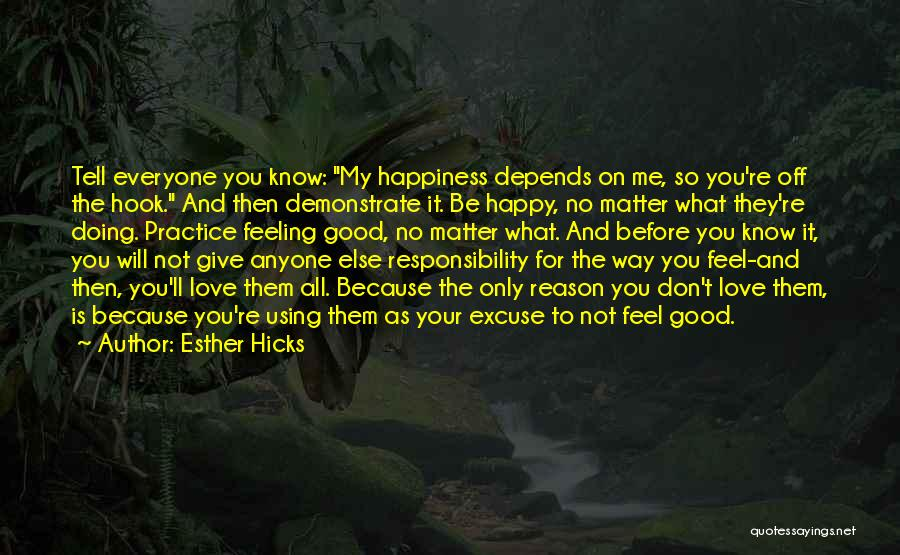 Love Yourself Before Anyone Else Quotes By Esther Hicks
