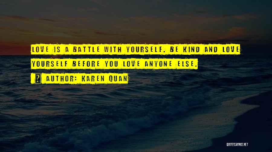 Love Yourself Before Anyone Else Quotes By Karen Quan