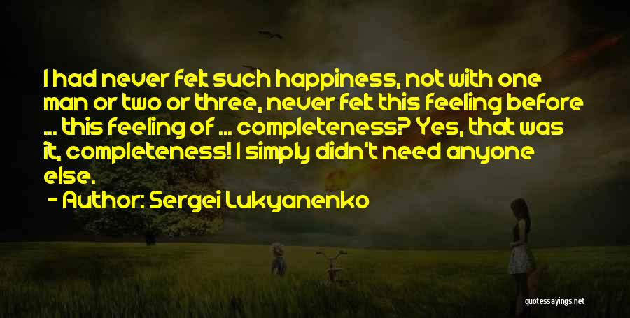 Love Yourself Before Anyone Else Quotes By Sergei Lukyanenko